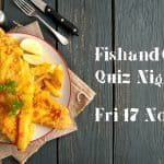 Fish and Chips Quiz Night 17/11/17